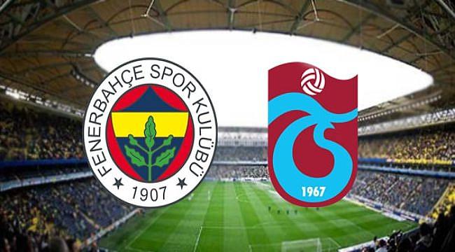 Fenerbahçe - Trabzonspor maçının ilk 11'leri açıklandı