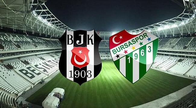 Beşiktaş - Bursaspor maçı ne zaman saat kaçta hangi kanalda?