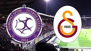 Galatasaray zorlu Osmanlıspor deplasmanında
