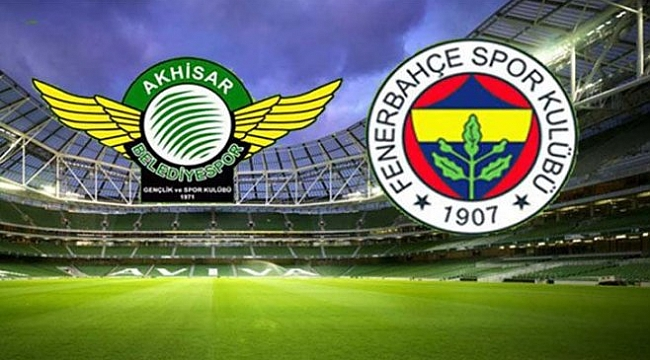 Akhisarspor - Fenerbahçe maçı ne zaman saat kaçta hangi kanalda?