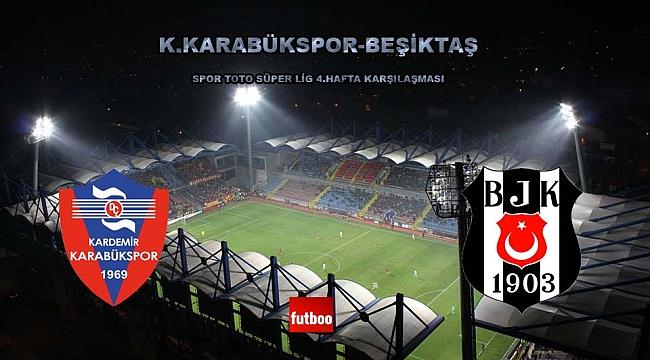 Beşiktaş Karabük deplasmanında