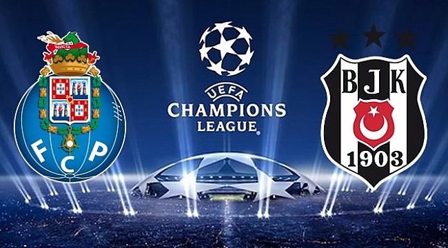 Porto-Beşiktaş ne zaman hangi kanalda saat kaçta?