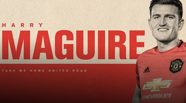 Harry Maguire rekor ücretle Manchester United'ta