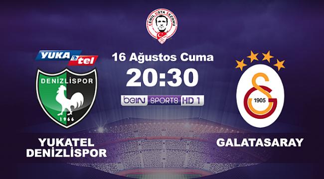 Süper Lig Denizlispor - Galatasaray maçıyla başlıyor