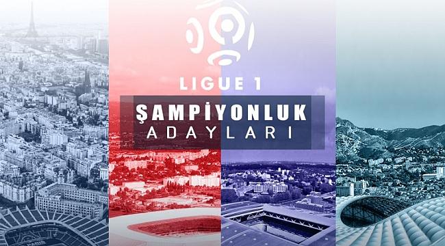 Ligue 1'de şampiyonluk ve düşme adayları