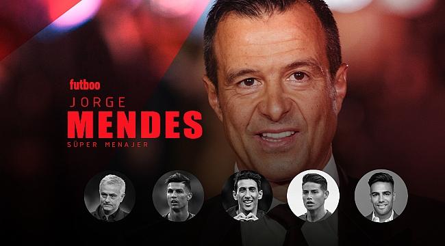 Transfer döneminin kazanan ismi yine Jorge Mendes!