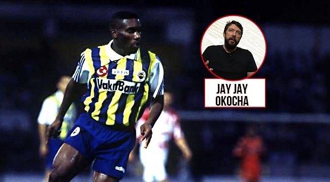 Fenerbahçe'nin efsanesi Jay Jay Okocha