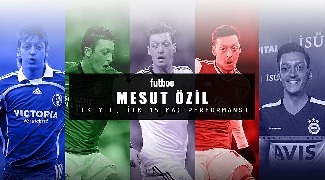 Mesut Özil'in ilk 15 maçlık performansı