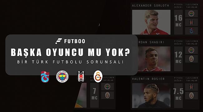Bir Türk futbolu sorunsalı!
