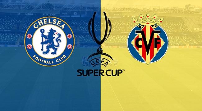 Chelsea-Villarreal muhtemel 11'ler