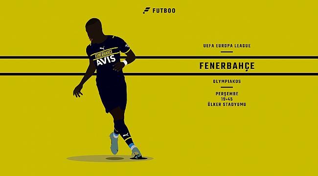 Fenerbahçe - Olympiakos muhtemel 11'ler